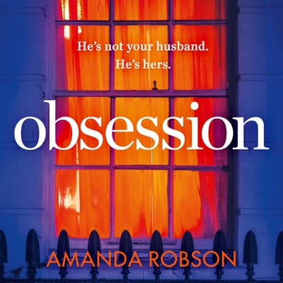 Obsession by Amanda Robson audiobook
