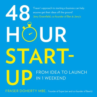 48-Hour Start-Up by Fraser Doherty audiobook