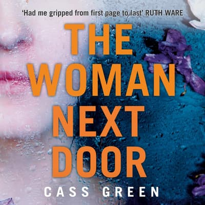 The Woman Next Door by Cass Green audiobook