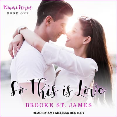 So This Is Love by Brooke St. James audiobook