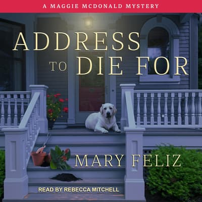 Address to Die For by Mary Feliz audiobook