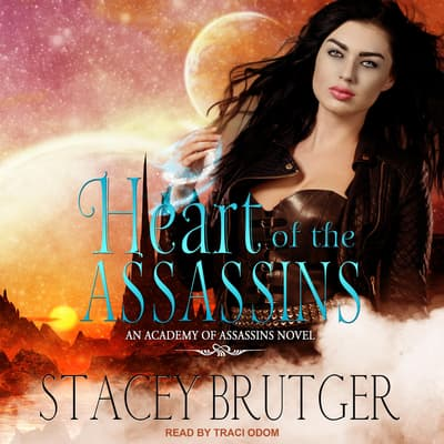 Heart of the Assassins by Stacey Brutger audiobook