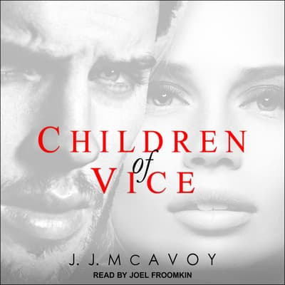 Children of Vice by J.J. McAvoy audiobook