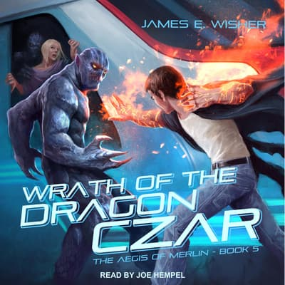Wrath of the Dragon Czar by James E. Wisher audiobook
