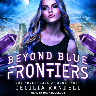 Beyond Blue Frontiers by Cecilia Randell audiobook