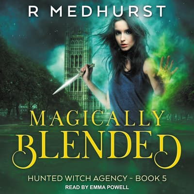 Magically Blended by Rachel Medhurst audiobook