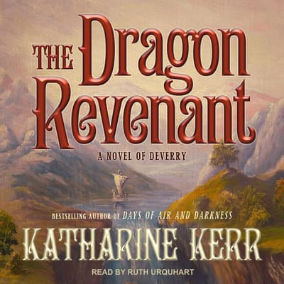 The Dragon Revenant by Katharine Kerr audiobook