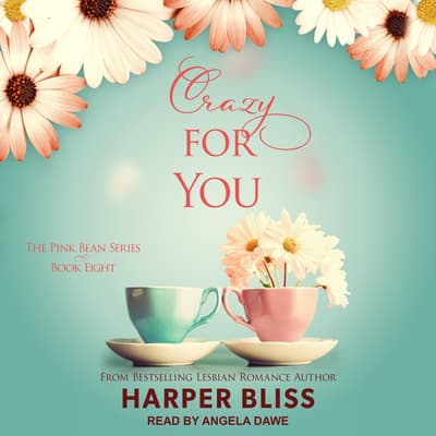 Crazy For You by Harper Bliss audiobook
