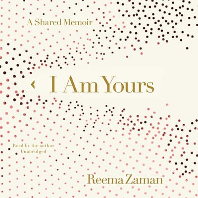 I Am Yours by Reema Zaman audiobook