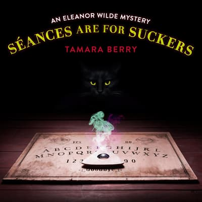 Séances Are for Suckers by Tamara Berry audiobook