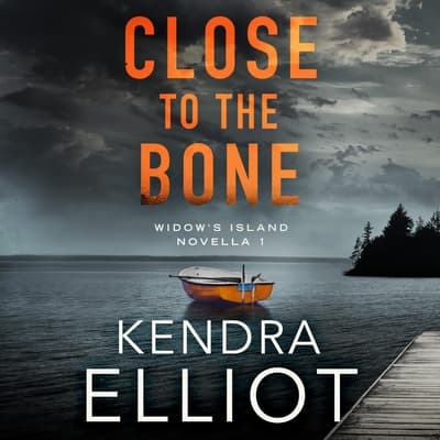 Close to the Bone by Kendra Elliot audiobook