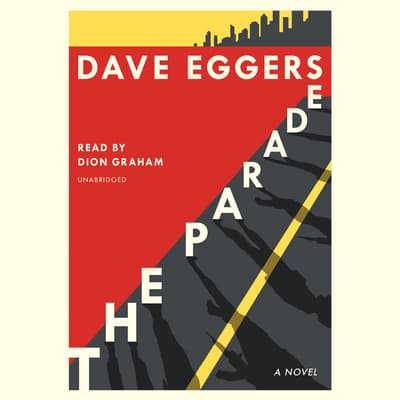 The Parade by Dave Eggers audiobook