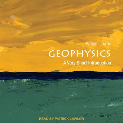 Geophysics by William Lowrie audiobook
