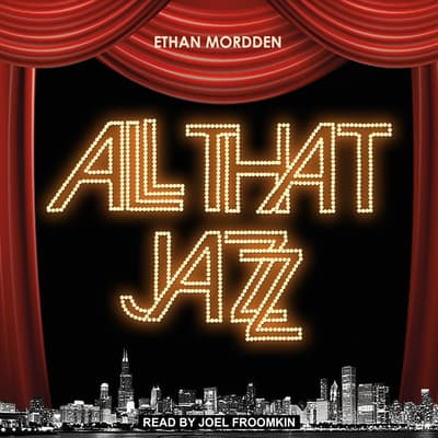 All That Jazz by Ethan Mordden audiobook