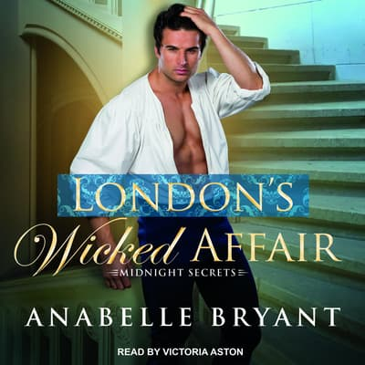 London's Wicked Affair by Anabelle Bryant audiobook