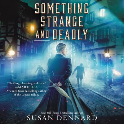 Something Strange and Deadly by Susan Dennard audiobook