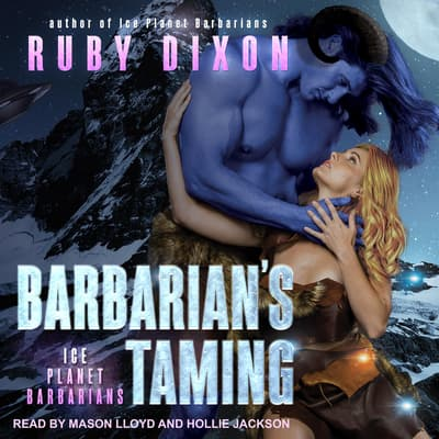 Barbarian's Taming by Ruby Dixon audiobook
