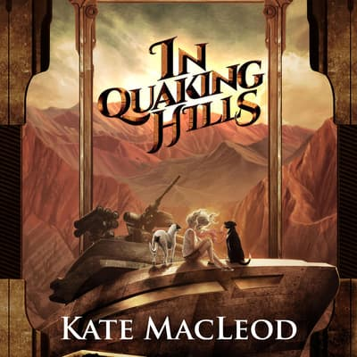 In Quaking Hills by Kate MacLeod audiobook