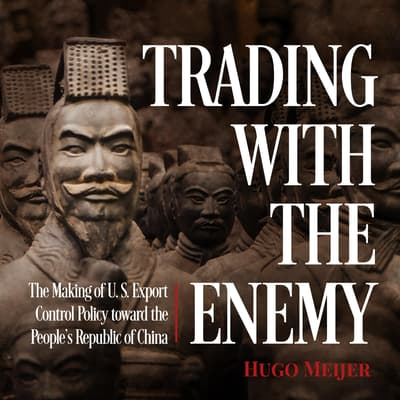 Trading with the Enemy by Hugo Meijer audiobook