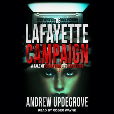 The Lafayette Campaign by Andrew Updegrove audiobook