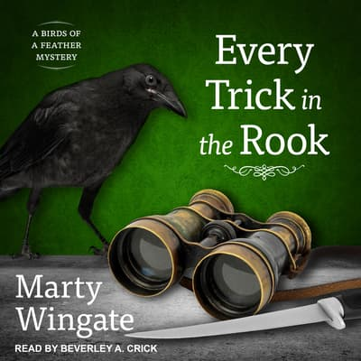 Every Trick in the Rook by Marty Wingate audiobook