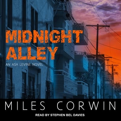 Midnight Alley by Miles Corwin audiobook
