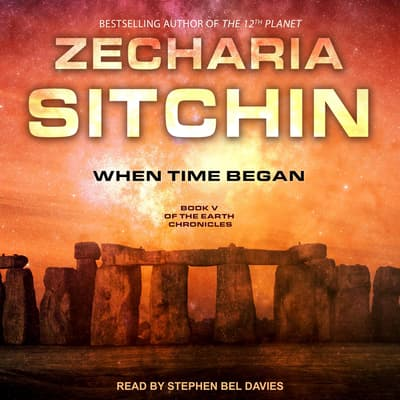 When Time Began by Zecharia Sitchin audiobook