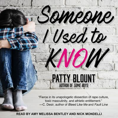 Someone I Used to Know by Patty Blount audiobook