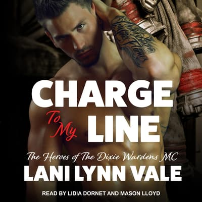 Charge To My Line by Lani Lynn Vale audiobook