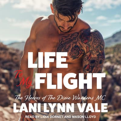 Life To My Flight by Lani Lynn Vale audiobook