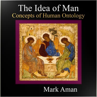 The Idea of Man by Mark Aman audiobook