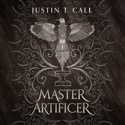 Master Artificer by Justin Travis Call audiobook