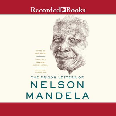 The Prison Letters of Nelson Mandela by Nelson Mandela audiobook