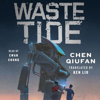 Waste Tide by Chen Qiufan audiobook