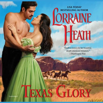 Texas Glory by Lorraine Heath audiobook