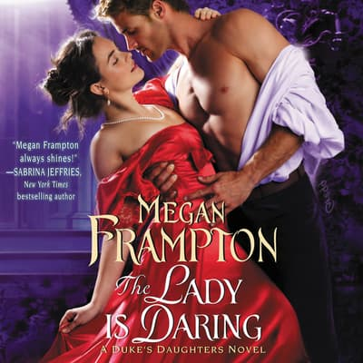 The Lady Is Daring by Megan Frampton audiobook