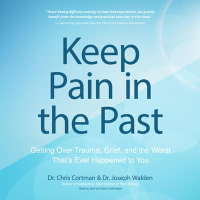 Keep Pain in the Past by Chris Cortman audiobook