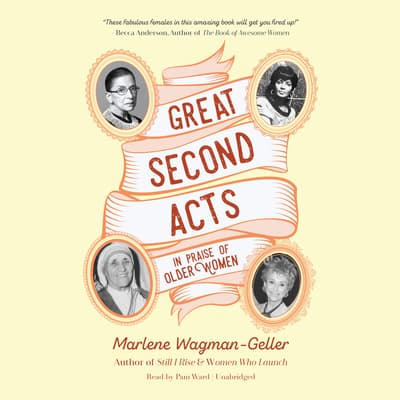 Great Second Acts by Marlene Wagman-Geller audiobook