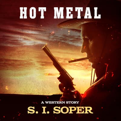 Hot Metal  by S. I. Soper audiobook