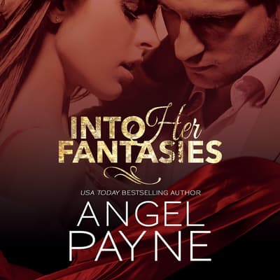 Into Her Fantasies by Angel Payne audiobook