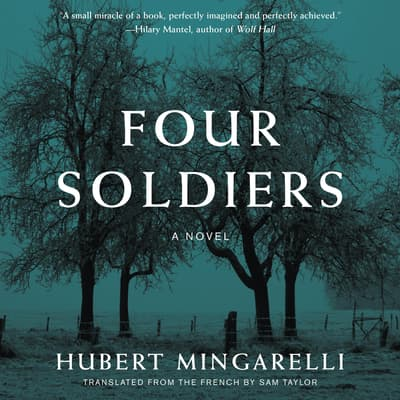 Four Soldiers by Hubert Mingarelli audiobook