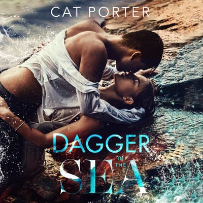Dagger in the Sea by Cat Porter audiobook