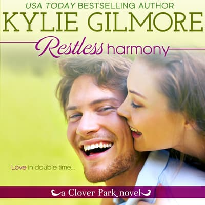 Restless Harmony by Kylie Gilmore audiobook