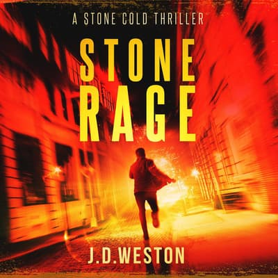 Stone Rage by J.D. Weston audiobook
