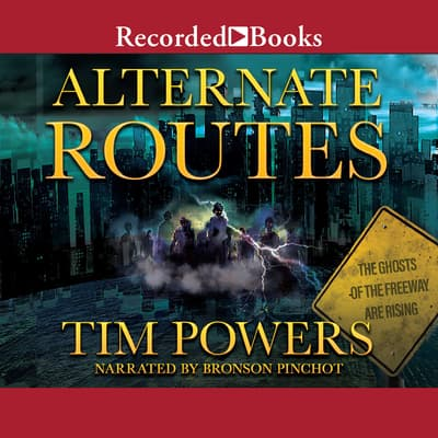 Alternate Routes by Tim Powers audiobook