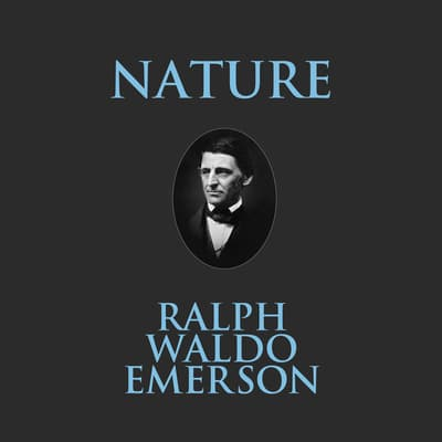 Nature by Ralph Waldo Emerson audiobook