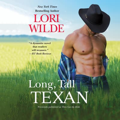 Long, Tall Texan by Lori Wilde audiobook
