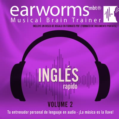 Inglés Rápido, Vol. 2 by Earworms Learning audiobook