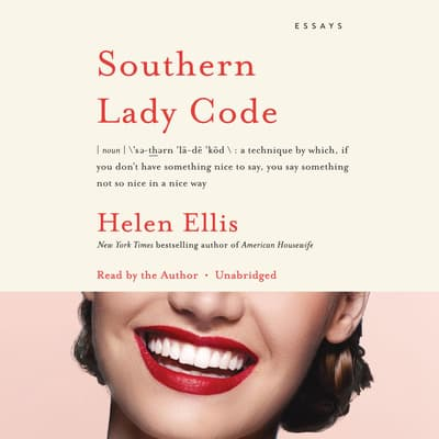 Southern Lady Code by Helen Ellis audiobook