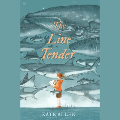 The Line Tender by Kate Allen audiobook